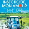 Insecticide mon amour - Cinéma plein air