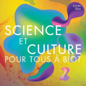 Science et culture pour tous à Biot