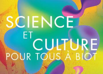 Nouveauté : Science et Culture pour tous à Biot