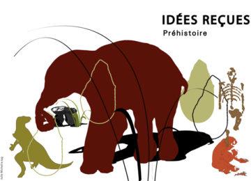 Conférence : « Idées reçues en Préhistoire »
