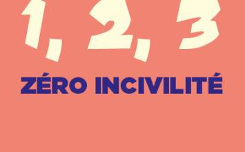 Campagne citoyenne 1, 2, 3 Zéro Incivilité