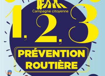 Campagne citoyenne 1, 2, 3… Prévention routière !